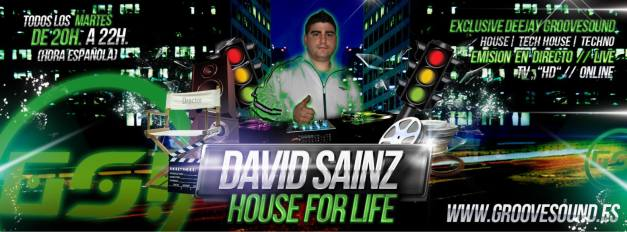 Flyer Groove David Sainz - House For Life 3.0 (nuevo)